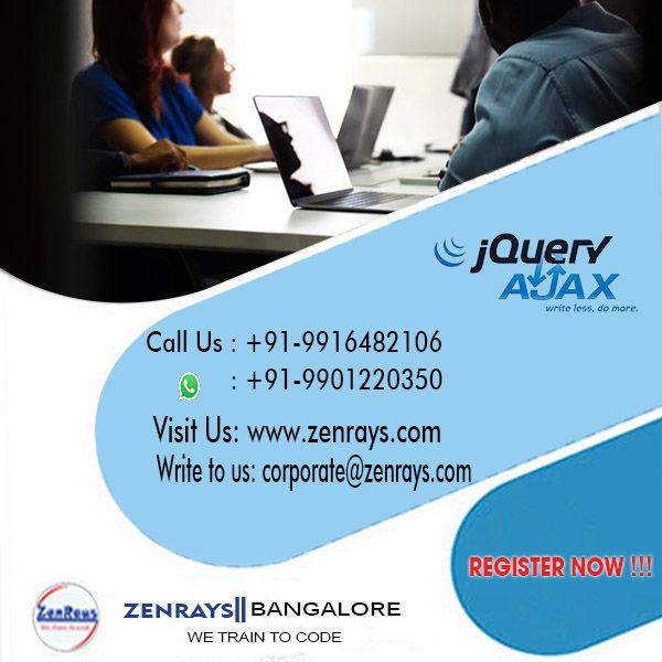 JQuery Training in Bangalore Ajax Training in Bangalore Advanced JavaScript Training in Bangalore Hands-on Training Live Project. Placement.  Visit: http://zenrays.com/jquery-ajax-training