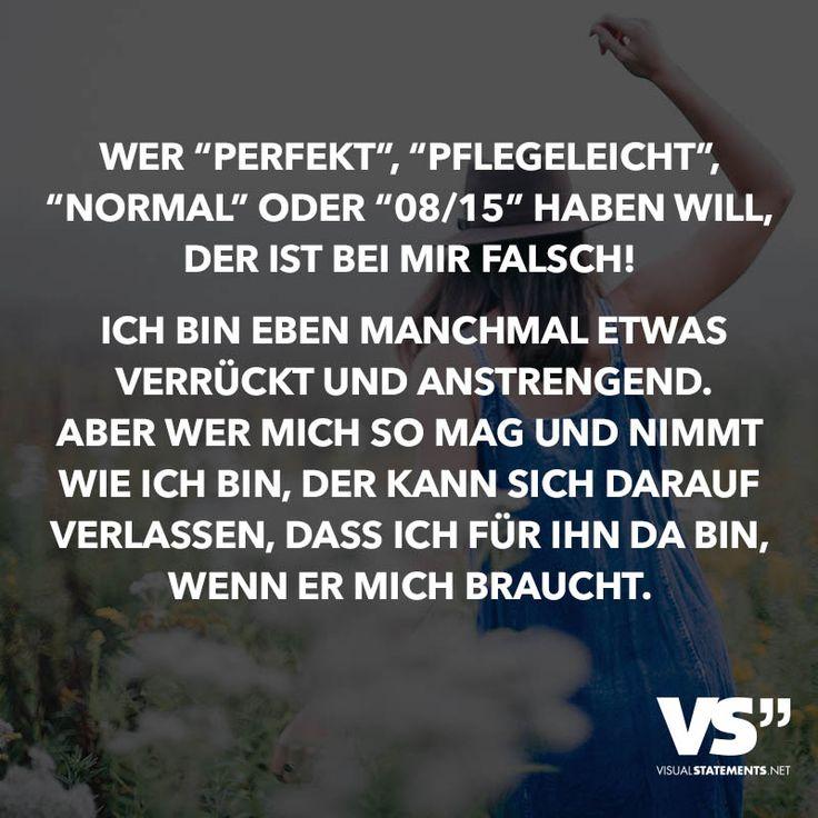"""Wer """"perfekt"""", """"pflegeleicht"""", """"normal"""" oder """"08/15"""" haben will, der ist bei mir…"""