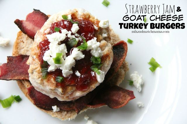 Strawberry jam, Turkey burgers and Goat cheese on Pinterest