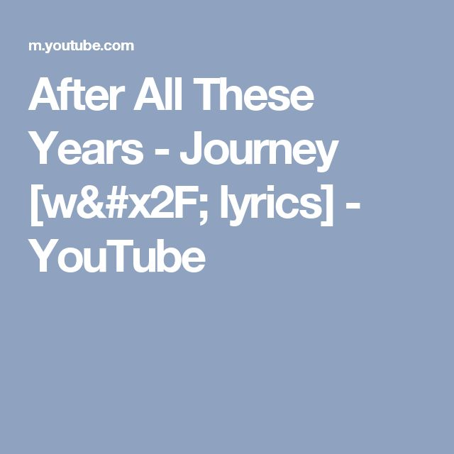 After All These Years - Journey [w/ lyrics] - YouTube