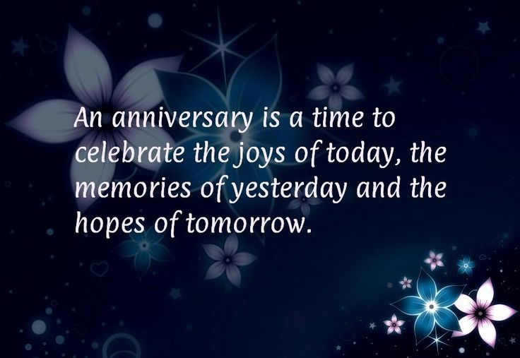 50th Anniversary Sayings | An anniversary is a time to celebrate the joys of today, the memories ...