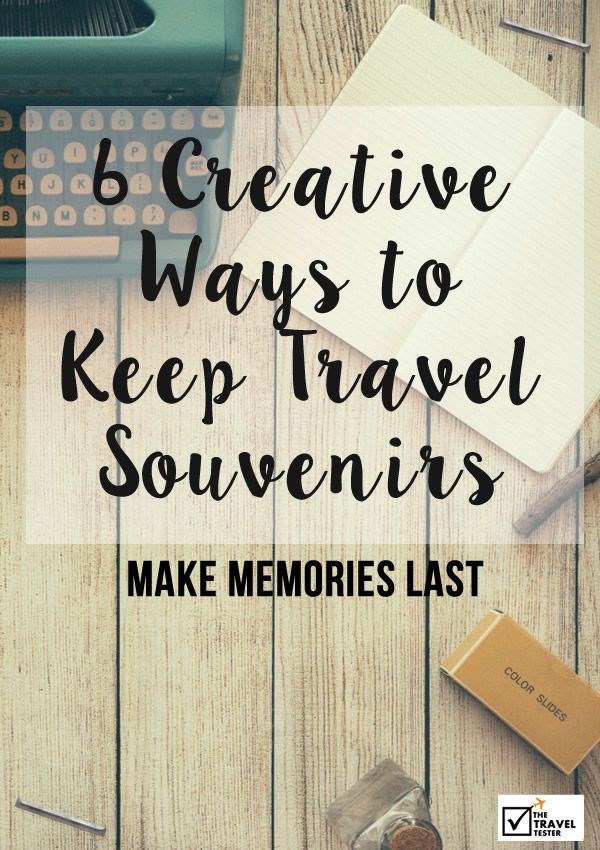Most souvenirs usually end up gaining dust in a forgotten corner of the house. Time to change that! >> Making Memories Last: 8 Creative Ways to Keep Travel Souvenirs | The Travel Tester