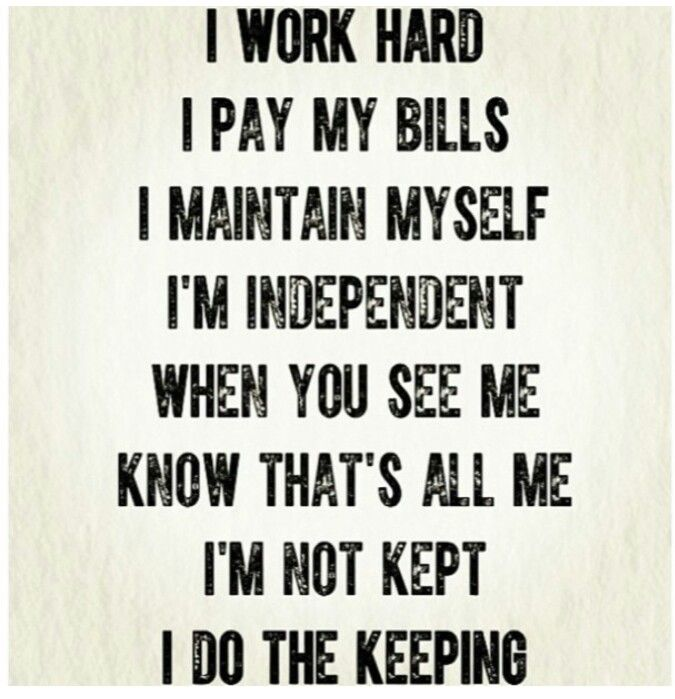 I Need To Work On Myself Quotes: I'm Not Kept, I Do The Keeping.
