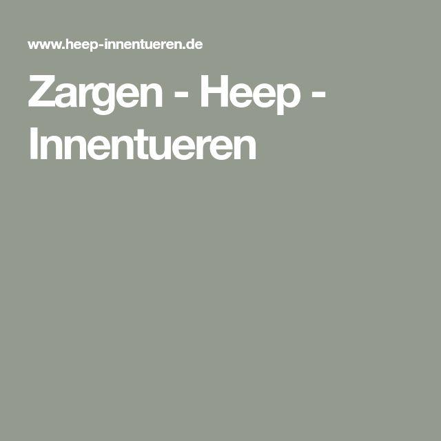 Zargen - Heep - Innentueren