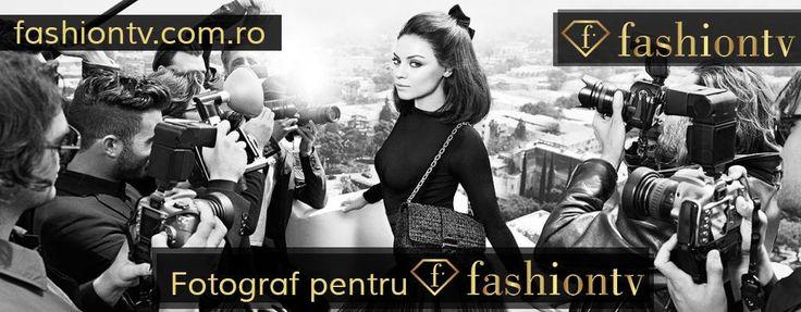 Fashiontv pune la bătaie cel mai râvnit job! Înscrie-ți cea mai fashion fotografie în concurs și poți deveni fotograful oficial Fashiontv Romania!