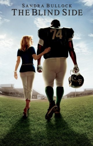 The Blind Side...Loved it...Very Inspiring.