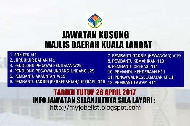 Jawatan Kosong di Majlis Daerah Kuala Langat (MDKL) - 28 April 2017  Jawatan kosong terkini di Majlis Daerah Kuala Langat (MDKL) April 2017. Permohonan adalah dipelawa daripada warganegara Malaysia keutamaan kepada anak-anak Negeri Selangor yang berkelayakan untuk mengisi kekosongan jawatan kosong di Majlis Daerah Kuala Langat (MDKL) sebagai :1. ARKITEK J412. JURUUKUR BAHAN J413. PENOLONG PEGAWAI PENILAIAN W294. PENOLONG PEGAWAI UNDANG-UNDANG L295. PEMBANTU AKAUNTAN W196. PEMBANTU TADBIR…