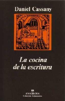 La cocina de la escritura. Daniel Cassany