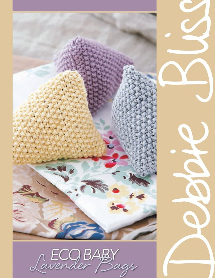 Knitting Pattern Lavender Bag : Eco Baby   Lavender Bags Knitting Fever Yarns & Euro Yarns, PDF, thanks...