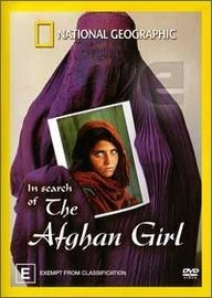 National Geographic - In Search Of The Afghan Girl
