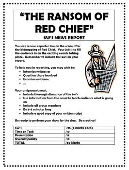 ransom of red cheif personification The ransom of the red chief by o henry vocabulary ransom of the red chief by o henry -- vocabulary 1 his mother used a little sugar to make the medicine more _____.
