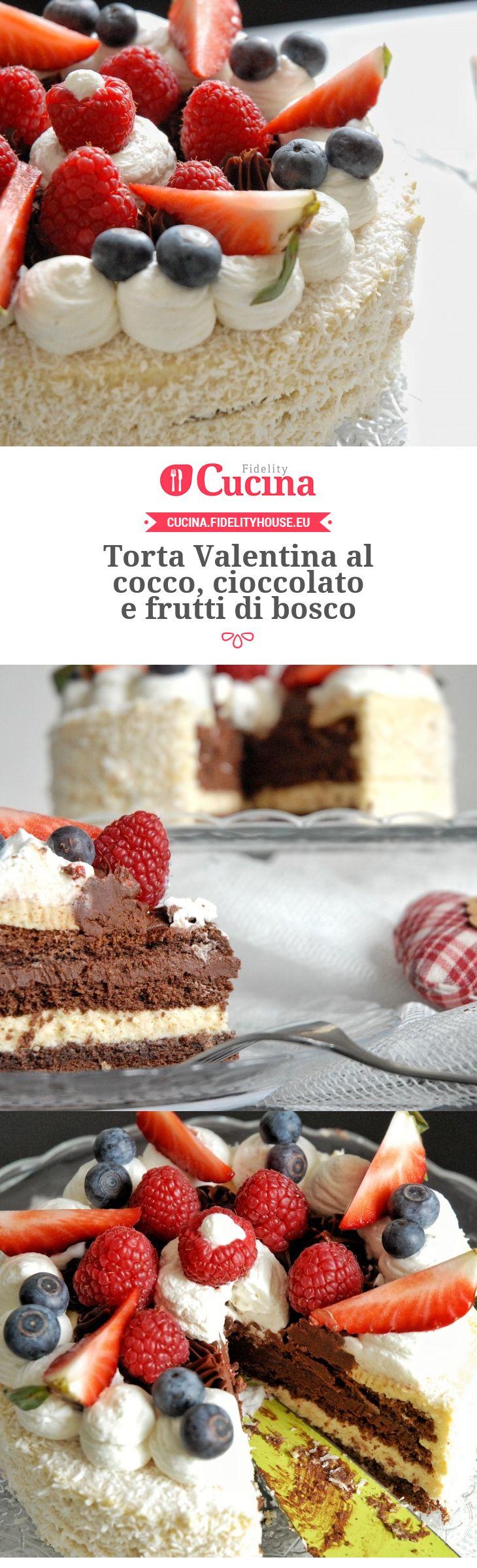 Torta Valentina al cocco, cioccolato e frutti di bosco