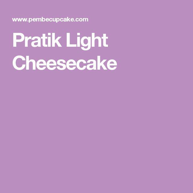 Pratik Light Cheesecake