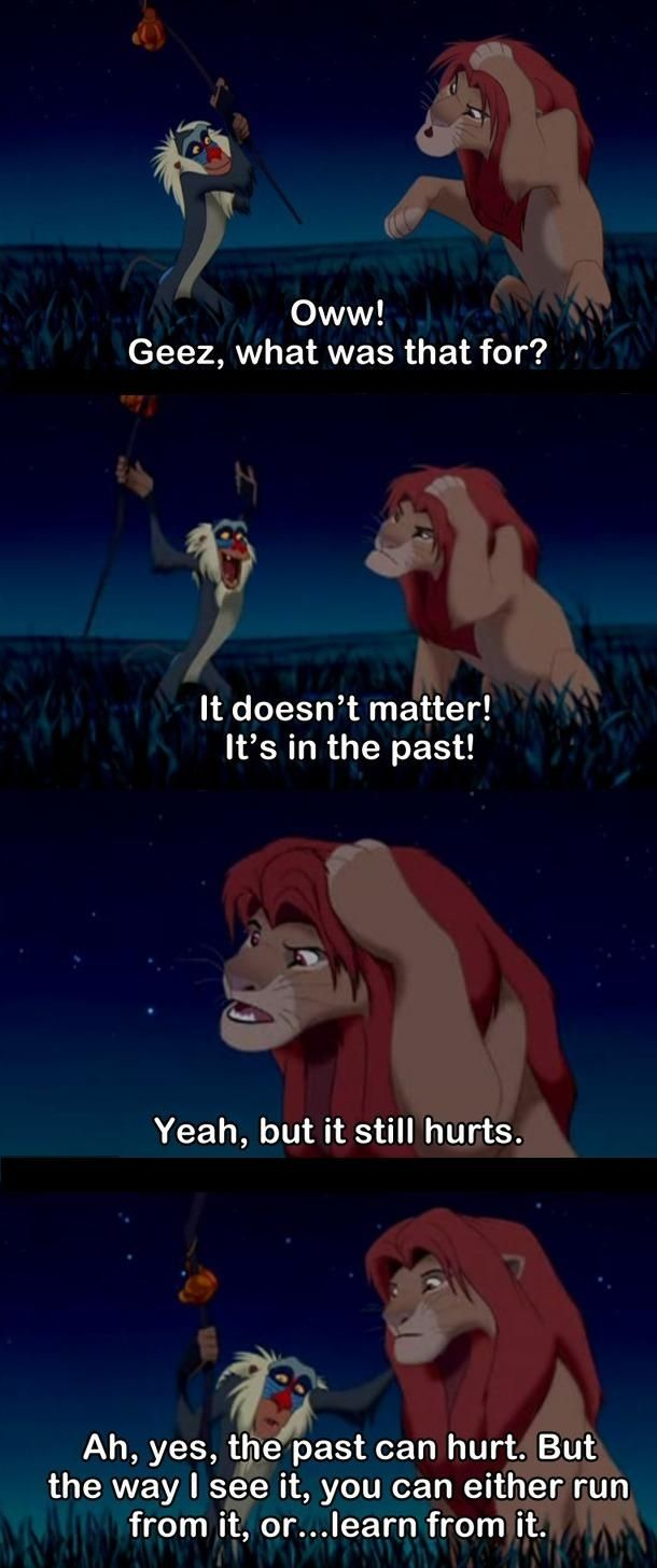 This is the reason that The Lion King is such a good movie.- insightful! The things you can learn from a carton.. Powerful!