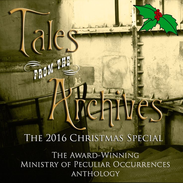 A Very Happy Christmas from the Ministry of Peculiar Occurrences The Ministry of Peculiar Occurrences has many forgotten stories in its Archives. Stories of madcap adventures in all corners of the …