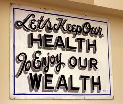 What do you do for good health?