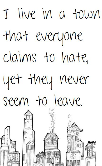 25 Best Small Town Quotes On Pinterest Town Of Parker