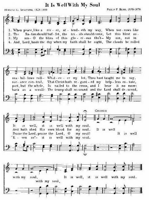 Written by Horatio Spafford after the death of his four year old sun, his financial ruin after the Great Chicago Fire, and the death of his four daughters at sea. He and his wife would later form an organization called American Colony, which served the poor in Jerusalem...awesome