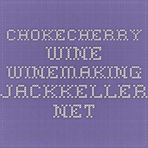 how to make chokecherry wine