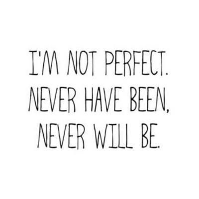 Perfectly unperfect <3
