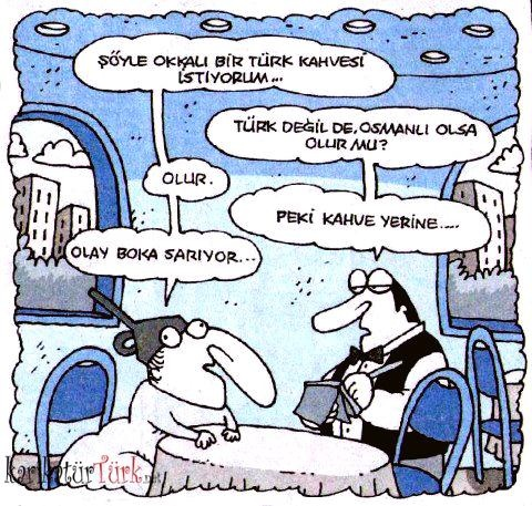 karikaturturk.net Soyle okkali bir Turk Kahvesi istiyorum... http://www.karikaturturk.net/Soyle-okkali-bir-Turk-Kahvesi-istiyorum-karikaturu-4400/