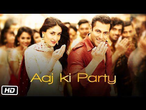 'Aaj Ki Party' VIDEO Song - Mika Singh | Salman Khan, Kareena Kapoor | Bajrangi Bhaijaan - YouTube