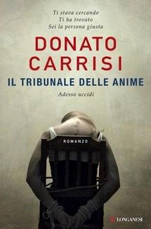 """""""Il tribunale delle anime"""" di Donato Carrisi edito da Longanesi, € 13.99 su Bookrepublic.it in formato epub"""