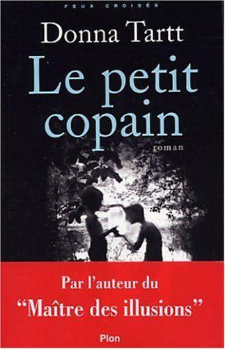 Le Petit Copain par Donna Tartt