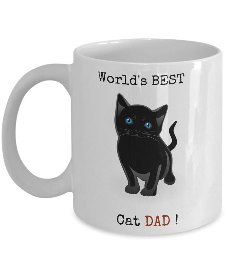 Cat Dad Mug- World Best Cat Dad-Cat Dad Coffee Mug - Cat Lover Gifts - Cat Gifts For Cat Lovers -gifts For Cat Lovers - Gifts Cat Lovers -Cat Lovers Gifts-gifts For The Cat Lover- Cat Gifts For People