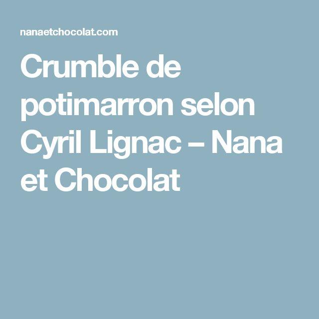 Crumble de potimarron selon Cyril Lignac – Nana et Chocolat