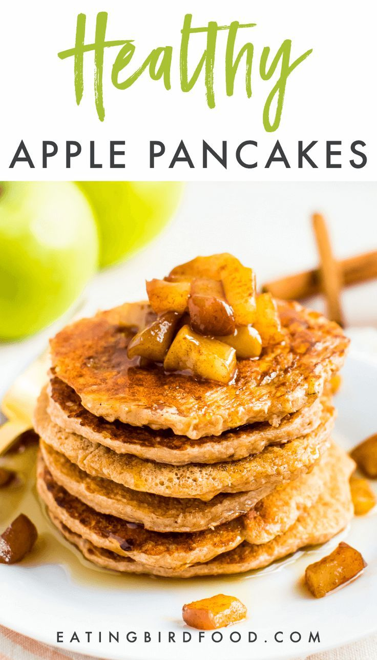 Healthy Apple Pancakes Recipe Healthy Recipes Food Food Recipes