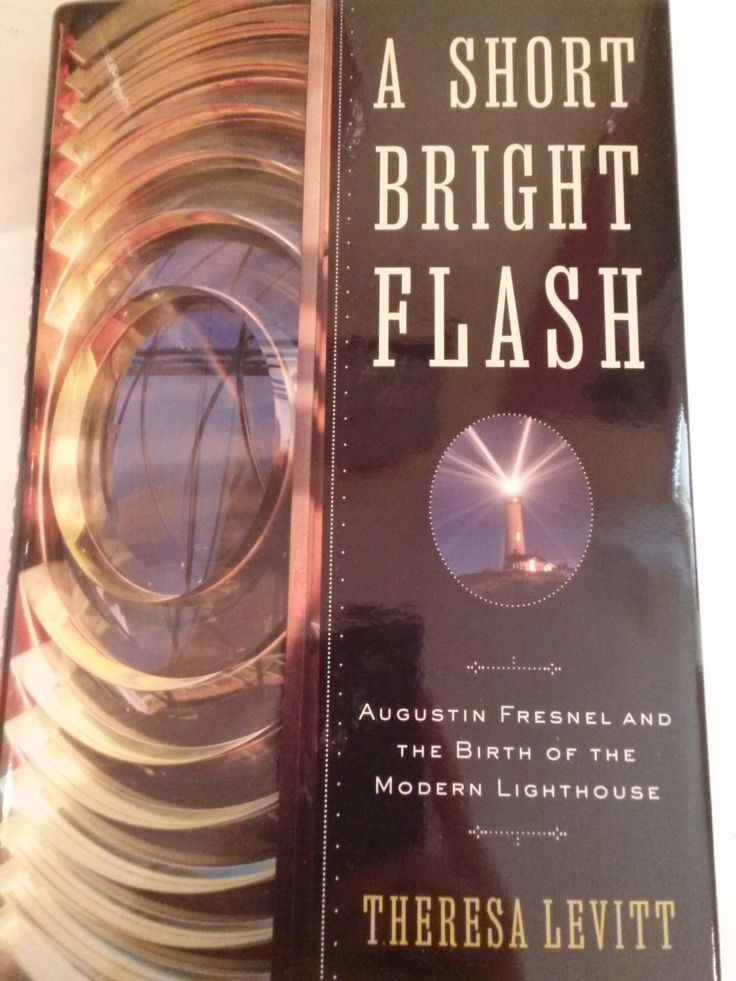A Short Bright Flash: Augustin Fresnel and the Birth of the Modern Lighthouse book available at the Chatham Historical Society Gift Shop, Chatham MA. Augustin Fresnel (1788–1827) shocked the scientific elite with his unique understanding of the physics of light. The lens he invented was a brilliant feat of engineering that made lighthouses blaze many times brighter, farther, and more efficiently. #chatham, #fresnel, #lighthouse, #chathamhistoricalsociety, #atwoodhouse, #capecod