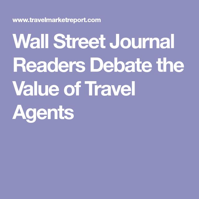 Wall Street Journal Readers Debate the Value of Travel Agents