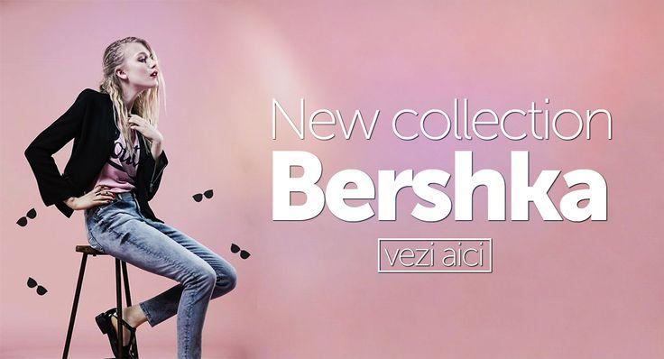 Adauga culoare tinutelor tale, cu produse din noua colectie BERSHKA. Ti-am pregatit peste 250 de modele!