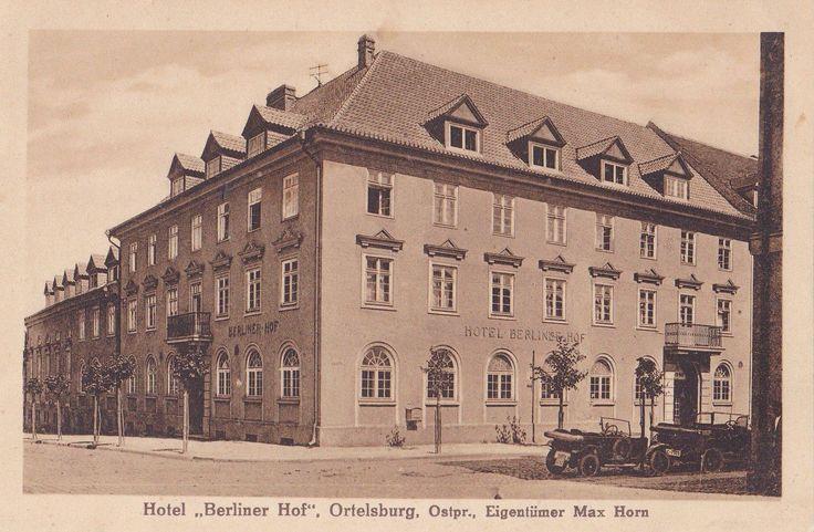 Hotel Berliner Hof, Ortelsburg, Ostpr. um 1930.