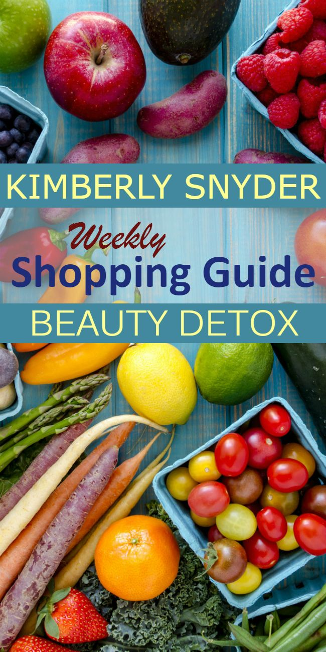 beauty detox kimberly snyder glowing lean meal plan shopping guide download | beauty detox diet