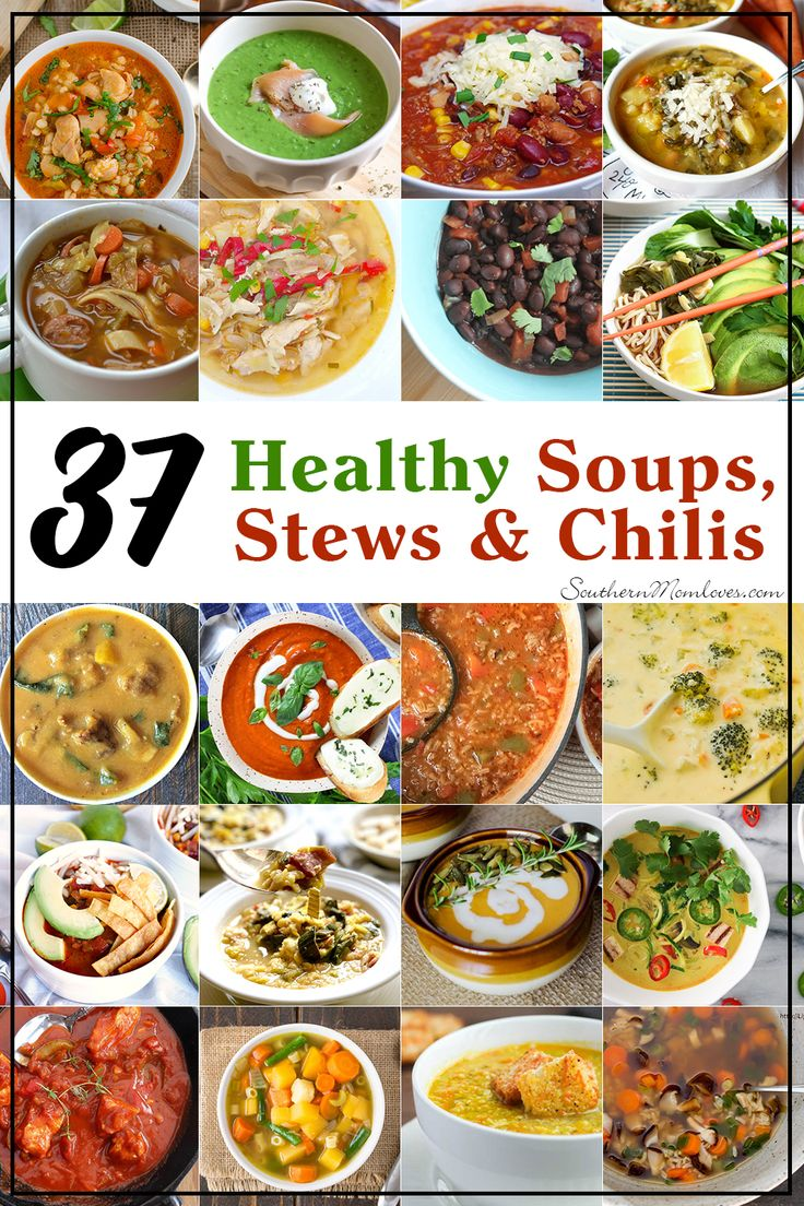 Southern Mom Loves: New Year, New You Recipe Roundup: 37 Healthy Soups, Stews, and Chilis