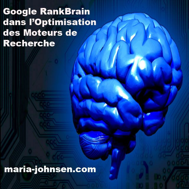 Google RankBrain dans l'Optimisation des Moteurs de Recherche