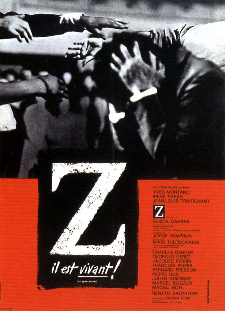 Z (1969), a French political thriller based  on 1960s Greek politics. Directed by Costa-Gavras.
