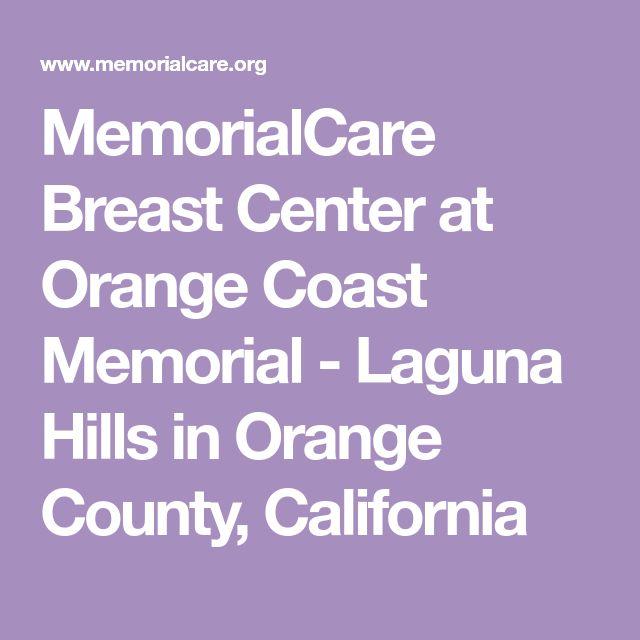 MemorialCare Breast Center at Orange Coast Memorial - Laguna Hills in Orange County, California