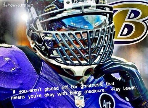Ray Lewis Quotes About Football: 13 Best Ray Lewis Quotes Images On Pinterest