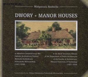 Dwory w Albumach Inwentaryzacji Wsi (1921-1939)