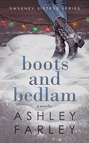 Boots and Bedlam (Sweeney Sisters Series Book 3) by Ashle... https://www.amazon.com/dp/B01LBBQL1I/ref=cm_sw_r_pi_dp_x_c5mcybJK7421F