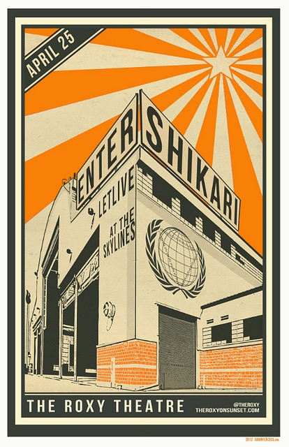 Enter Shikari. Wednesday, April 25, 2012. by The Roxy Theatre, via Flickr Poster by www.dannyexcess.com #sunsetstrip