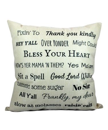 Look what I found on #zulily! Say It Southern Cottage Throw Pillow #zulilyfinds