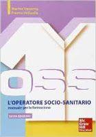Diritti & Salute Books: L'operatore socio sanitario. Manuale per la formaz...