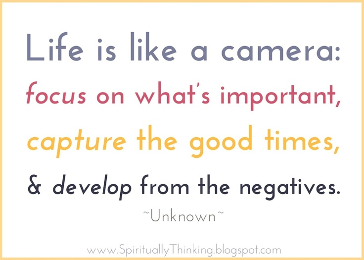 Life is like a camera - April MillerThoughts, Life Quotes, April Miller, Spirituality Speak, Inspiration, Development, Life Lessons Quotes, Living, Cameras