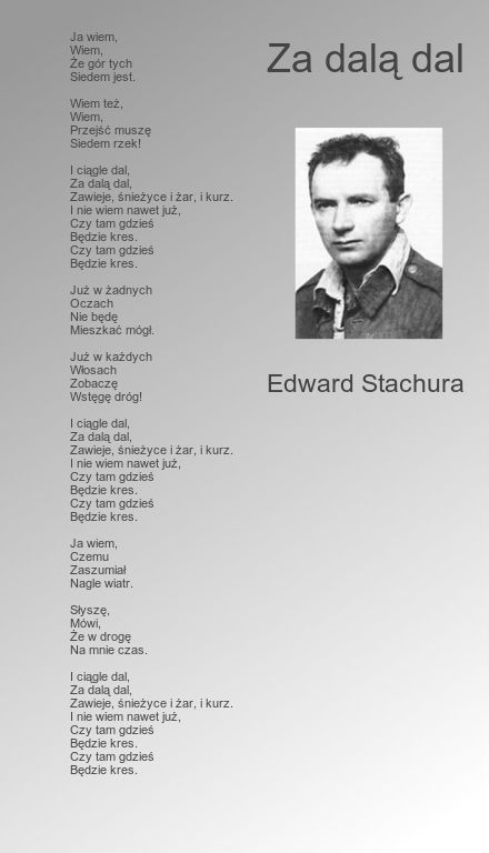 Za dalą dal. Edward Stachura.
