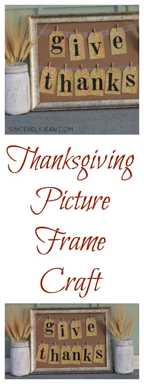 Give Thanks Picture Frame, Thanksgiving craft  - SincerelyJean.com