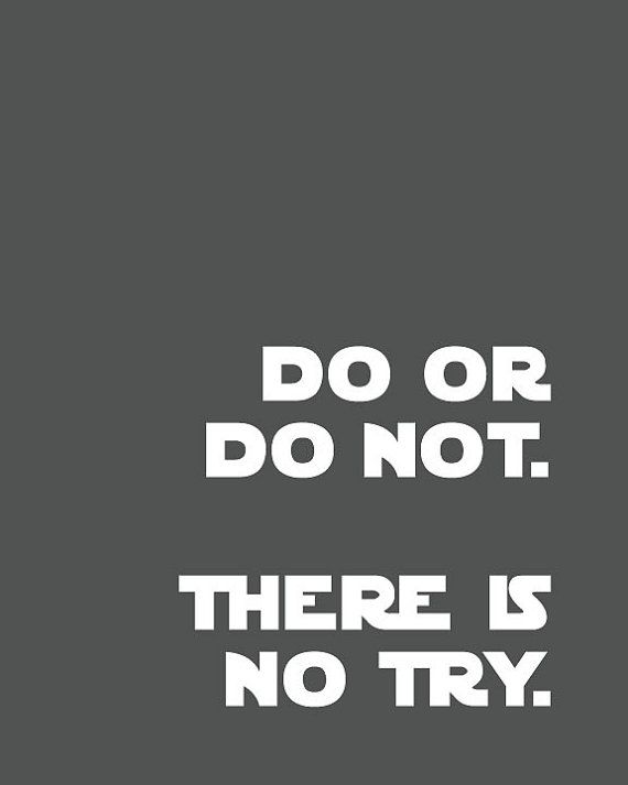 Do or Do Not There is No Try/Yoda Quote/Star by DesignCreatives